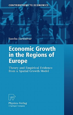 Economic Growth In The Regions of Europe By Sardadvar, Sascha